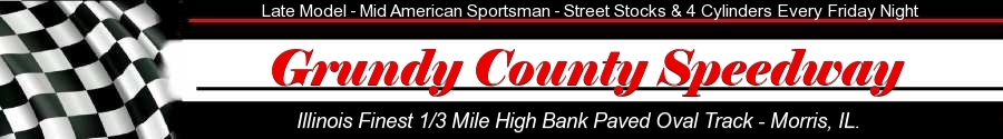 Official Website Grundy County Speedway - Morris, Illinois (815) 942